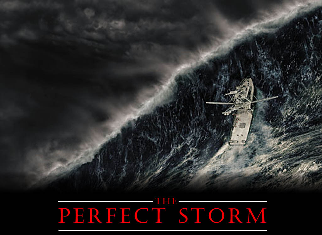 Perfect storm 1